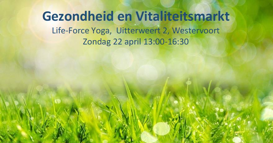 Gezondheid en Vitaliteitsmarkt bij Life-Force Yoga in Westervoort