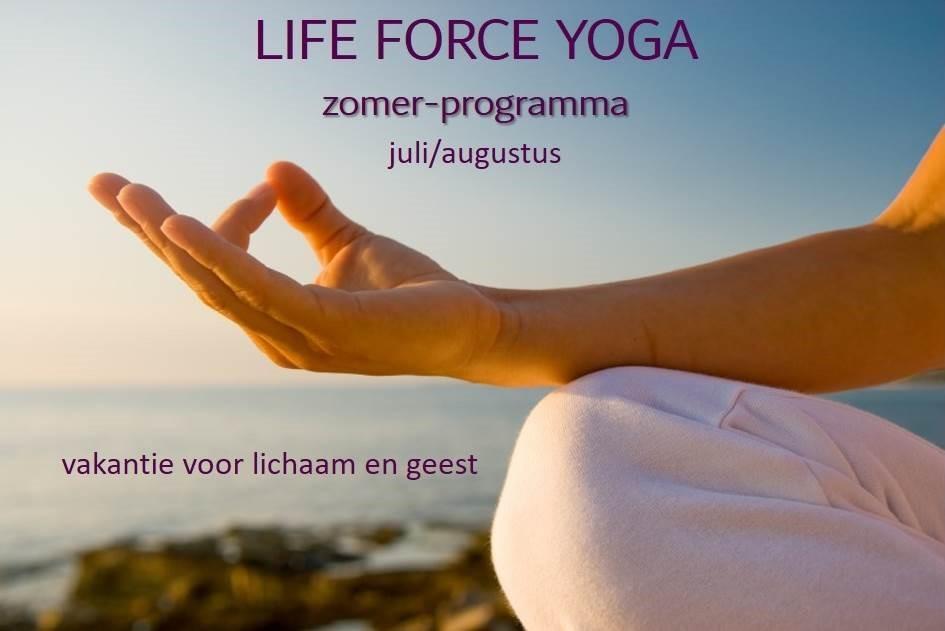 Het inspirerende zomerprogramma van Life-Force Yoga-Westervoort.